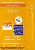MyITLab with Pearson EText -- Access Card -- for Skills with Visualizing Technology  3rd 2015 edition cover