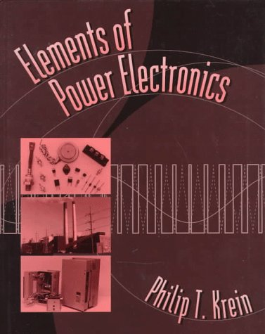 Elements of Power Electronics   1997 edition cover