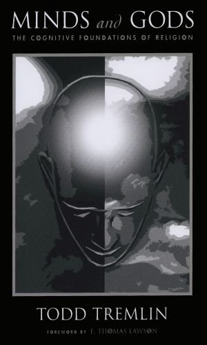 Minds and Gods The Cognitive Foundations of Religion  2010 edition cover