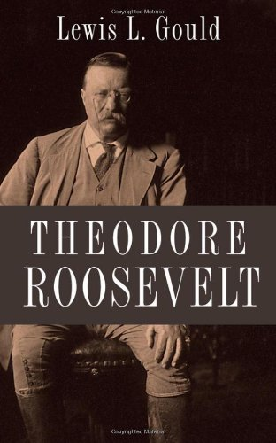 Theodore Roosevelt   2012 9780199797011 Front Cover