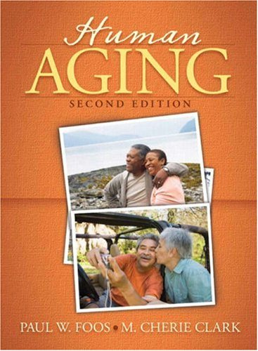 Human Aging  2nd 2008 (Revised) edition cover