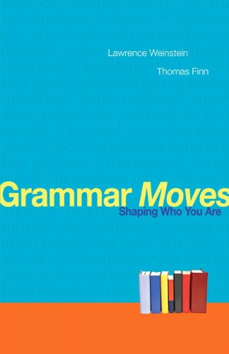 Grammar Moves Shaping Who You Are  2011 edition cover