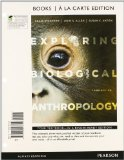 Exploring Biological Anthropology  3rd 2013 edition cover