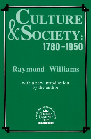 Culture and Society, 1780-1950  2nd (Reprint) edition cover