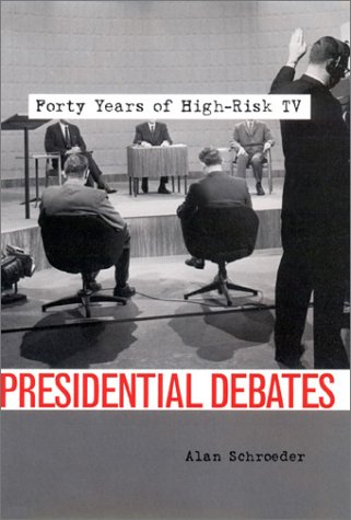 Presidential Debates Forty Years of High-Risk TV  2001 9780231114011 Front Cover
