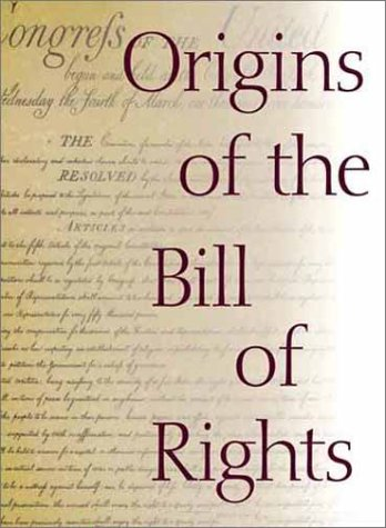 Origins of the Bill of Rights   1999 edition cover