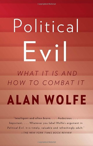 Political Evil What It Is and How to Combat It N/A edition cover