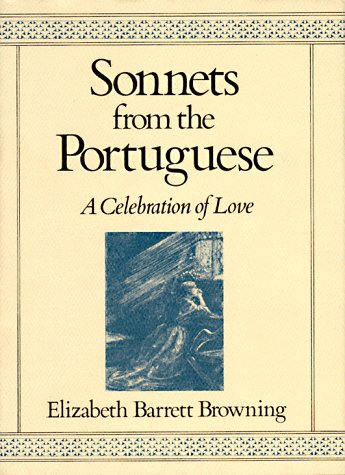 Sonnets from the Portuguese A Celebration of Love 7th 2007 (Revised) edition cover