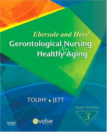 Ebersole and Hess' Gerontological Nursing and Healthy Aging  3rd 2009 edition cover