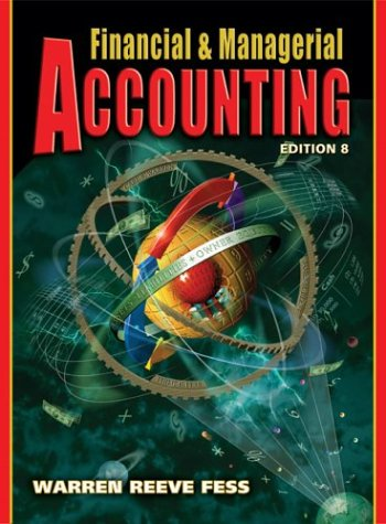 Financial and Managerial Accounting  8th 2005 9780324188011 Front Cover