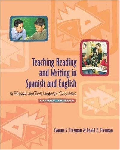 Teaching Reading and Writing in Spanish and English in Bilingual and Dual Language Classrooms  2nd 2006 (Revised) edition cover