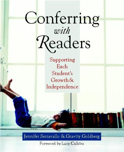 Conferring with Readers Supporting Each Student's Growth and Independence  2007 edition cover
