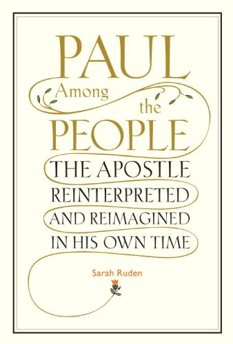 Paul among the People The Apostle Reinterpreted and Reimagined in His Own Time  2010 edition cover