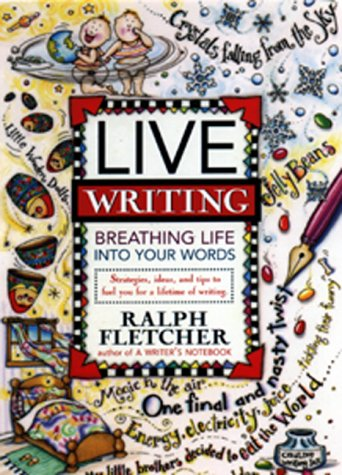 Live Writing Breathing Life into Your Words N/A edition cover