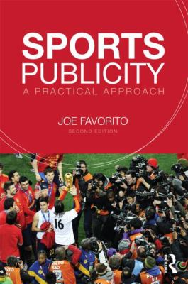 Sports Publicity A Practical Approach 2nd 2013 edition cover