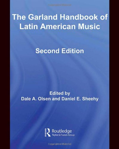 Garland Handbook of Latin American Music  2nd 2008 (Revised) edition cover