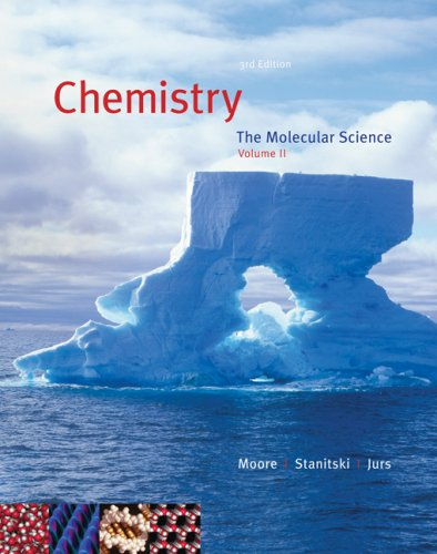 Chemistry : The Molecular Science 3rd 2008 9780495116011 Front Cover