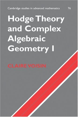 Hodge Theory and Complex Algebraic Geometry I   2007 9780521718011 Front Cover