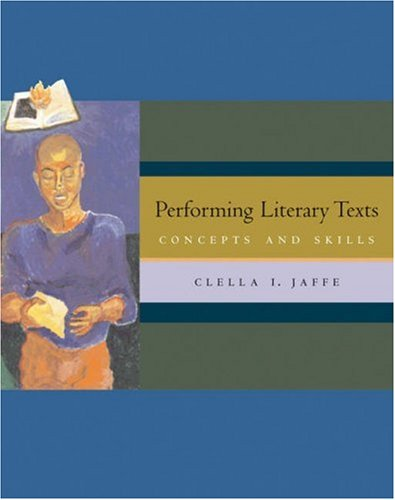 Performing Literary Texts Concepts and Skills  2006 9780534620011 Front Cover