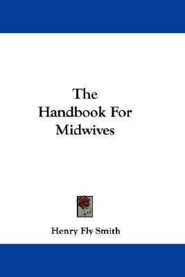 Handbook for Midwives N/A 9780548308011 Front Cover