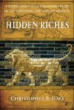 Hidden Riches A Sourcebook for the Comparative Study of the Hebrew Bible and Ancient near East  2014 9780664237011 Front Cover