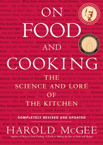 On Food and Cooking The Science and Lore of the Kitchen  2004 (Revised) edition cover