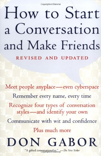 How to Start a Conversation and Make Friends  2nd 2001 (Revised) edition cover