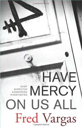 Have Mercy on Us All A Novel  2005 edition cover