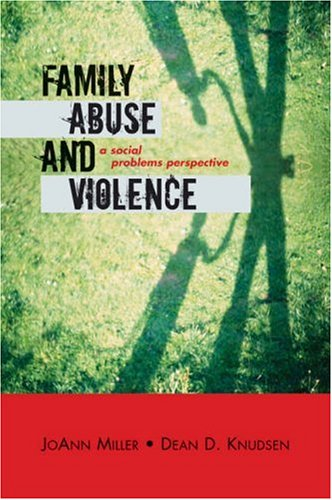 Family Abuse and Violence A Social Problems Perspective  2006 9780759108011 Front Cover