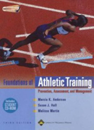 Foundations of Athletic Training Prevention, Assessment, and Management 3rd 2005 (Revised) edition cover