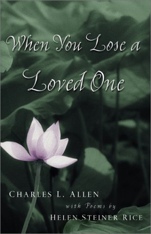 When You Lose a Loved One  2nd 2002 (Revised) 9780800758011 Front Cover