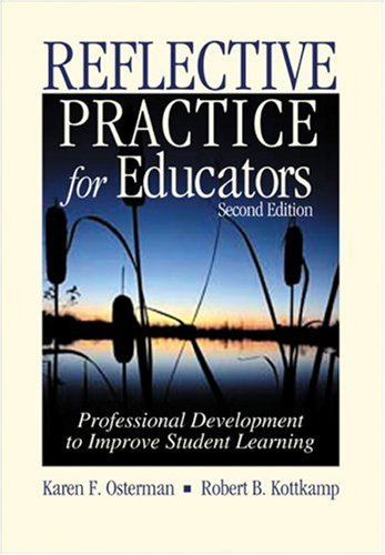 Reflective Practice for Educators Professional Development to Improve Student Learning 2nd 2004 (Revised) edition cover