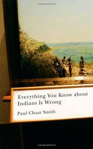 Everything You Know about Indians Is Wrong   2009 edition cover
