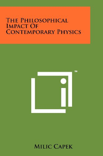 Philosophical Impact of Contemporary Physics  N/A 9781258183011 Front Cover