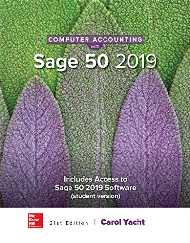 Computer Accounting With Sage 50 2019:   2019 9781259917011 Front Cover