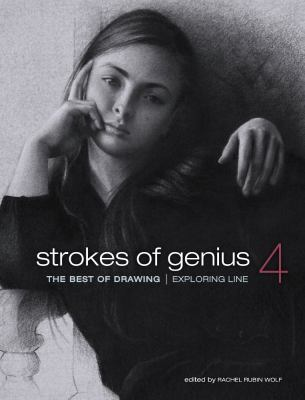 Strokes of Genius 4 The Best of Drawing - Exploring Line  2012 edition cover