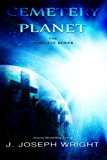 Cemetery Planet: the Complete Series  N/A 9781492819011 Front Cover