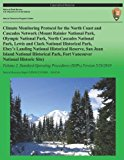 Climate Monitoring Protocol for the North Coast and Cascades Network: Volume 2  N/A 9781492835011 Front Cover