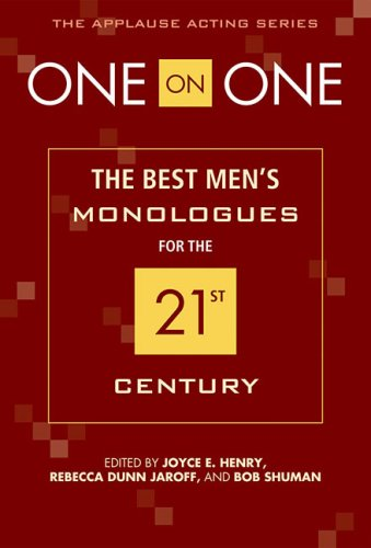 One on One The Best Men's Monologues for the 21st Century  2008 edition cover