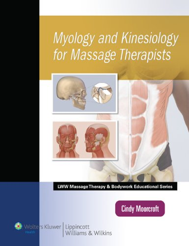 Myology and Kinesiology for Massage Therapists   2011 edition cover