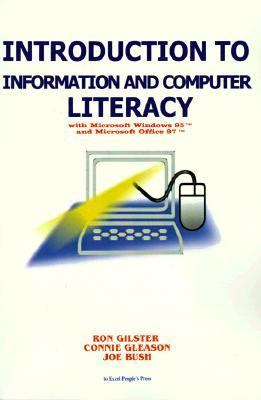 Introduction to Information and Computer Literacy with Microsoft Windows 95 and Microsoft Office 97  Reprint  9781583481011 Front Cover
