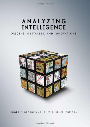 Analyzing Intelligence Origins, Obstacles, and Innovations 2nd 2008 (Revised) edition cover