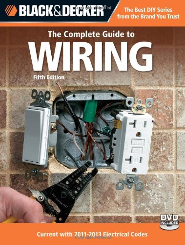 Wiring Current with 2011-2013 Electrical Codes 5th 2011 edition cover