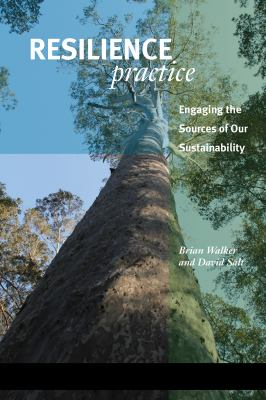 Resilience Practice Building Capacity to Absorb Disturbance and Maintain Function  2012 edition cover