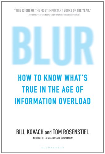 Blur How to Know What's True in the Age of Information Overload  2011 edition cover
