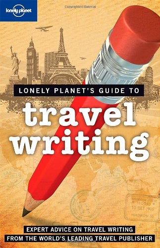 Travel Writing  2nd 2009 9781741047011 Front Cover