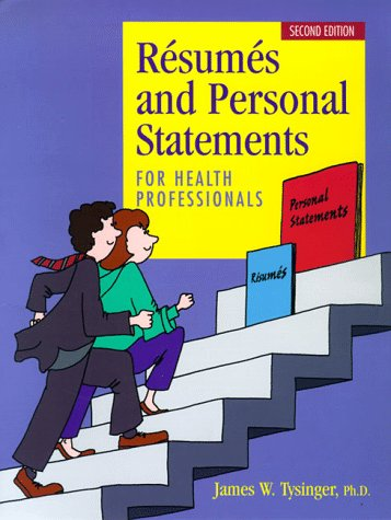 Resumes and Personal Statements for Health Professionals  2nd 1999 edition cover