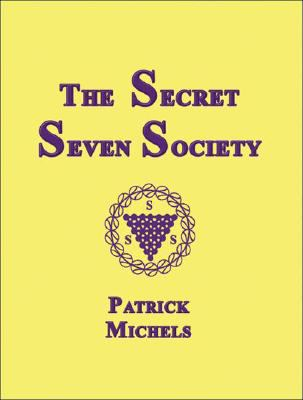 Secret Seven Society  N/A 9781934759011 Front Cover