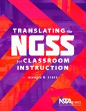 Translating the Ngss for Classroom Instruction:   2013 edition cover