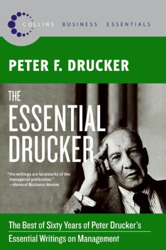 Essential Drucker The Best of Sixty Years of Peter Drucker's Essential Writings on Management  2008 edition cover